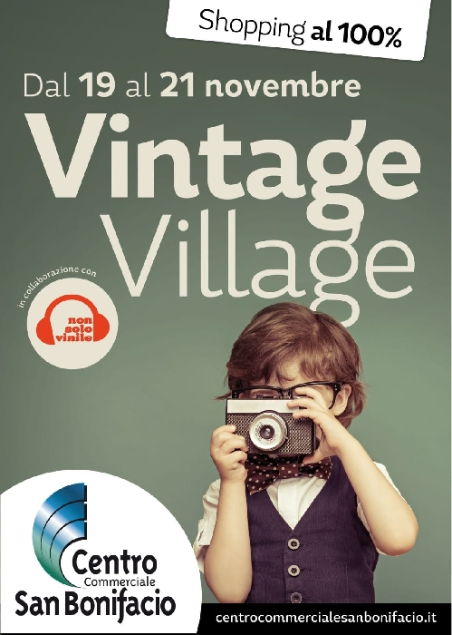 Dal 19 al 21 Novembre - Centro Commerciale di San Bonifacio (VR) - Vintage Village