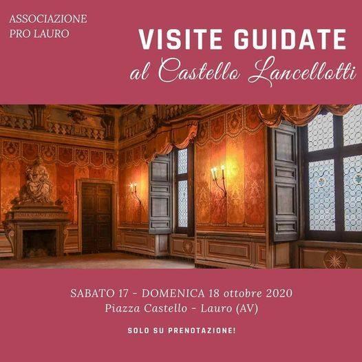 Dal 17 al 18 Ottobre - Piazza Castello - Lauro (AV) - Visite guidate al Castello Lancellotti