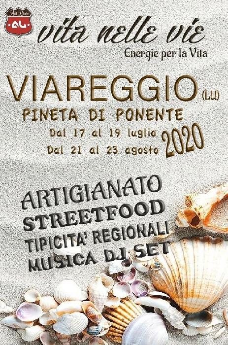 Dal 21 al 23 Agosto - Pineta di Ponente - Viareggio (LU) - Vita nelle Vie