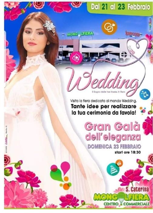 Dal 21 al 23 Febbraio - Centro Commerciale Mongolfiera - Bari - Wedding
