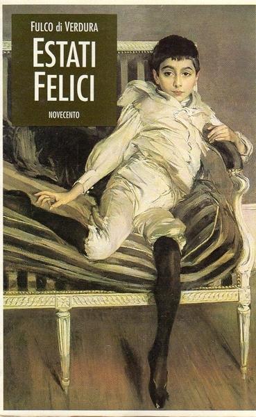 Estati Felici di Fulco Santostefano della Cerda, Duca di Verdura, edito da Novecento