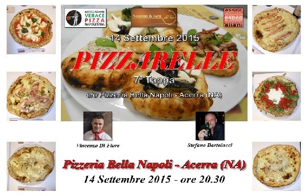 Settima Tappa di Pizzarelle a Go Go - Pizzeria Bella Napoli - Acerra (NA)