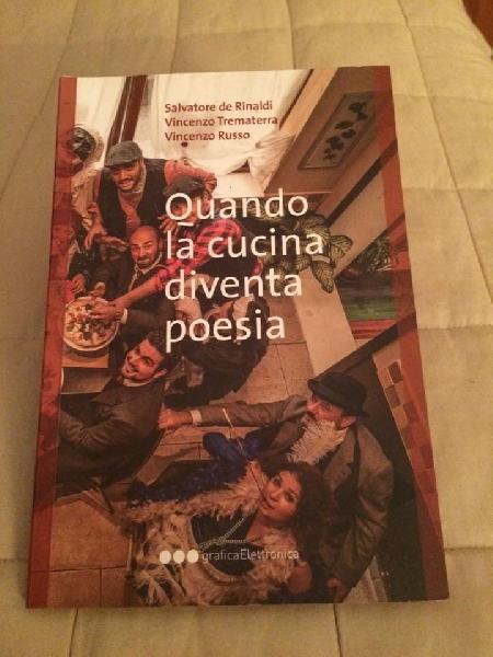 -Quando la cucina diventa poesia dello Chef Salvatore Rinaldi