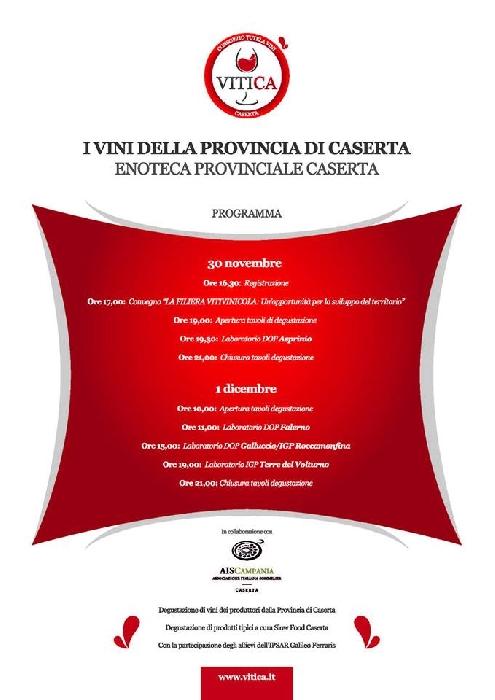 30/11 -01/12 -Enoteca Provinciale di Caserta - VITICA: laboratori di degustazioni di vini gratuiti