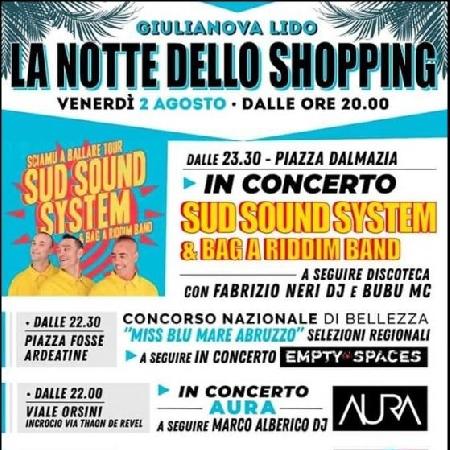02/08 - Liulianova Lido (TE) - La Notte dello Shopping