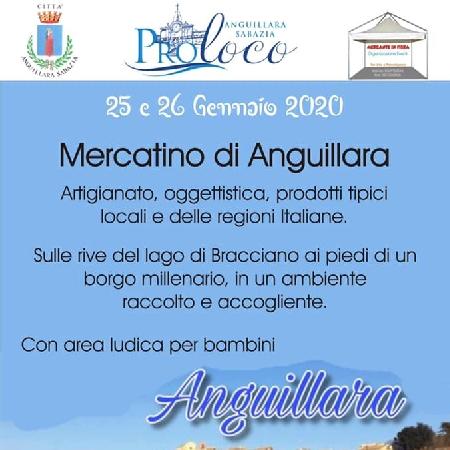 25 e 26 Gennaio - Anguillara (RM) - Mercatino di Anguillara