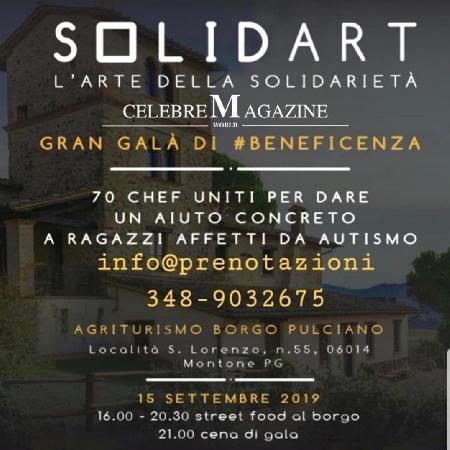 15/09 - Agriturismo Borgo Pulciano - Montone (PG) - SOLIDART, Gran Galà di beneficenza per i ragazzi affetti da autismo