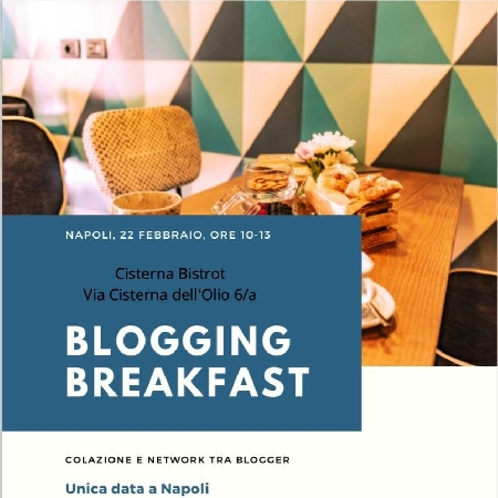 """Il 21 e 22 febbraio al Cisterna Bistrot di Napoli """"Blogging Breakfast"""", corso e colazione per blogger e per chi scrive online per fare rete"""