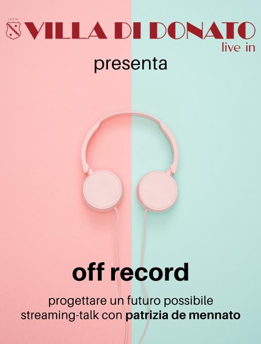 Alla Ricerca del GooDFooD Off Record special Edition Mercoledì 31 marzo, ore 19 online sulla Pagina Fb e sul Canale YouTube di Villa di Donato