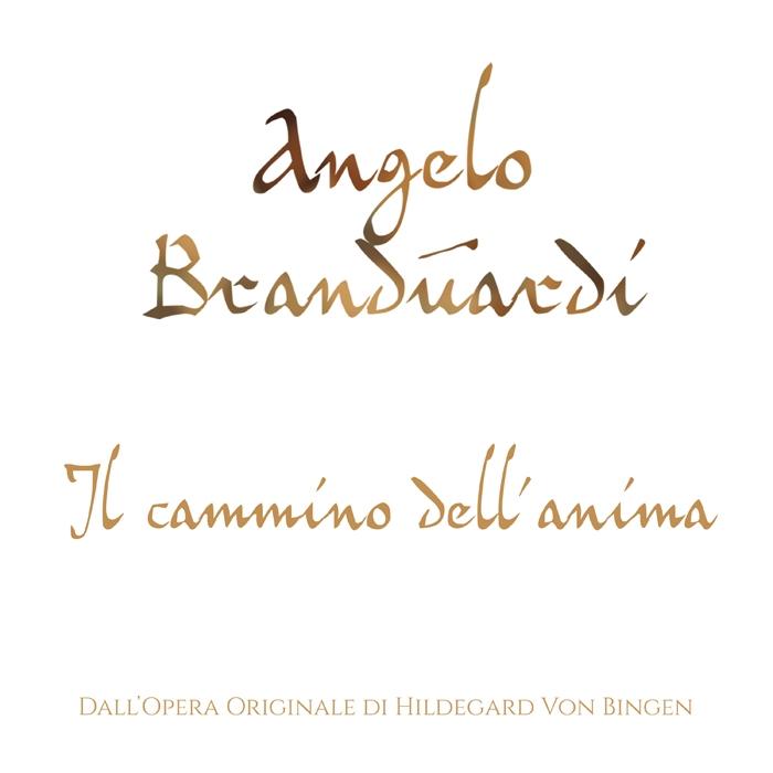 Il cammino dell'anima di: Angelo Branduardi - 2019