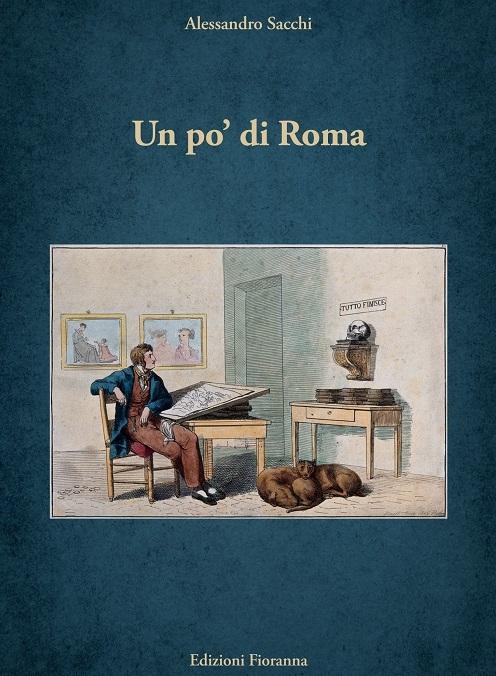 Il libro Un po' di Roma, presentazione a Palazzo Alabardieri