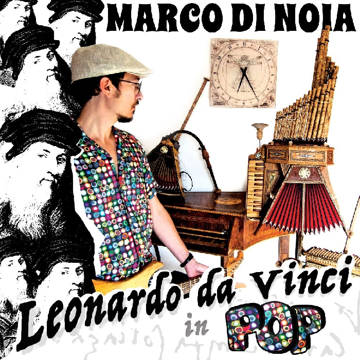 Leonardi da Vinci in pop di: Marco di Noia - 2019
