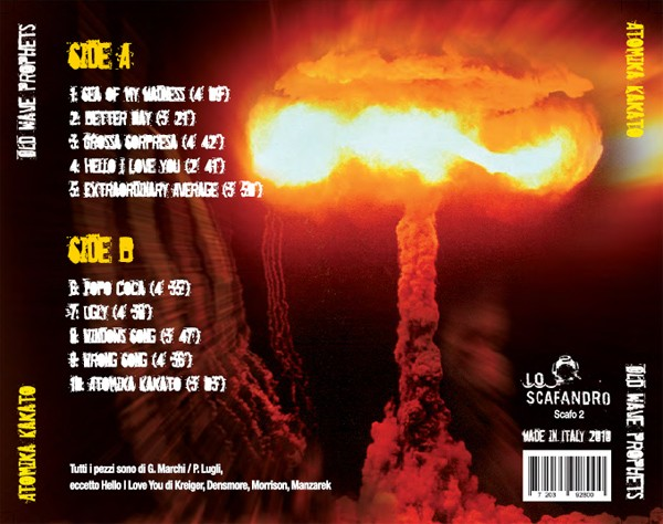 Old Wave Prophets degli Atomika Kakato - 2011 - Etichetta: Lo Scafandro - Distribuzione: Wondermark
