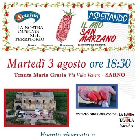 Aspettando...Il Mio San Marzano che si terrà martedì 3 agosto alle ore 18.30 presso Villa Maria Grazia in via Villa Venere, Sarno (SA)