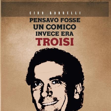 Cover libro Troisi