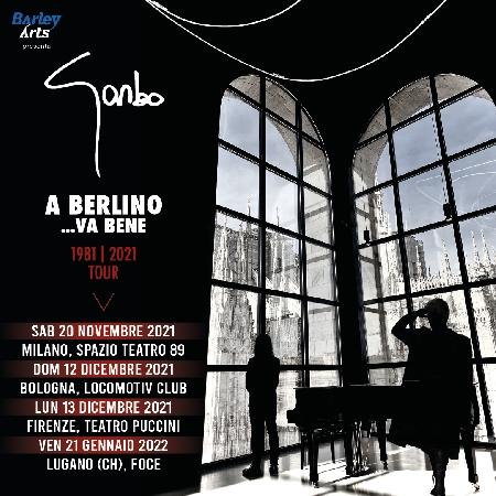 Garbo - A Berlino ...va bene 1981-2021 Tour