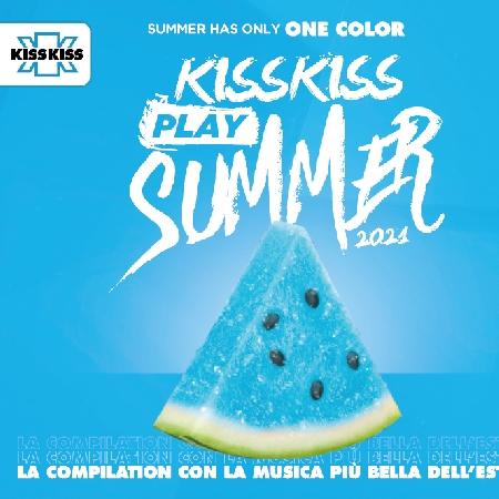 Kiss Kiss Play Summer 2021