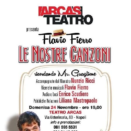 Le Nostre Canzoni - Recital di Flavio Fierro