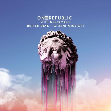 OneRepublic with Negramaro - cover singolo Better Days (Giorni Migliori)