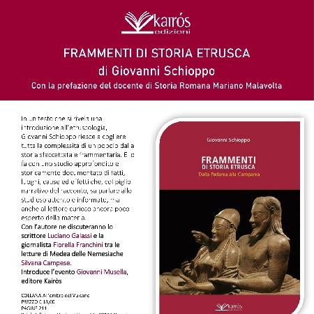 Presentazione FRAMMENTI DI STORIA ETRUSCA di Giovanni Schioppo