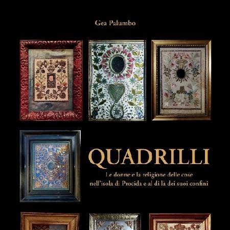 Procida 2022, alla scoperta del culto religioso al femminile dei quadrilli nel libro di Gea Palumbo