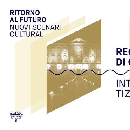 Ritorno al futuro, nuovi scenari culturali - incontro con Tiziana Maffei, Direttore della Reggia di Caserta, intervistata da Peppe Iannicelli