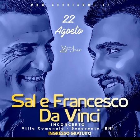 Sal e Francesco Da Vinci in concerto