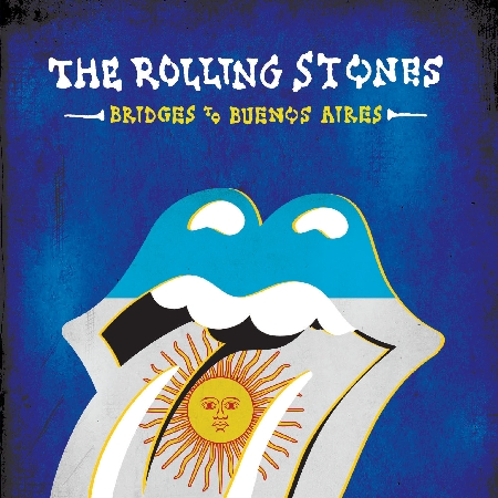 THE ROLLING STONES – BRIDGES TO BUENOS AIRES