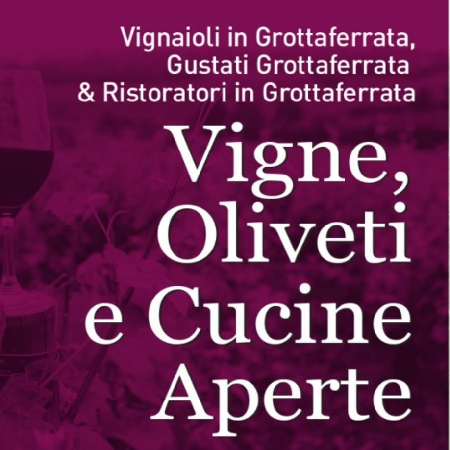 Vigne, Oliveti e Cucine Aperte 2021